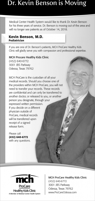 Dr Kevin Benson Is Moving Mch Procare Odessa Tx