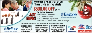 We Offer A Free Trial On Our Trust Hearing Aid $500.00 Off