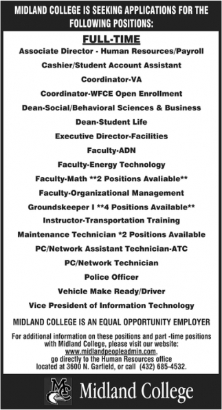 Seeking Applications For The Following Positions