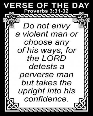 Proverbs 3:31-32
