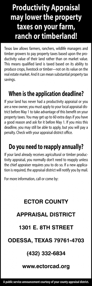 Productivity Appraisal May Lower The Property Taxes On Your Farm, Ranch Or Timberland!