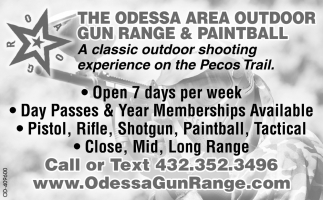 The Odessa Area Outdoor Gun Range And Paintball